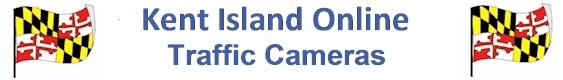 Kent Island Online Traffic Cameras
