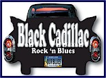 Black Cadillac - Rock & Blues!
