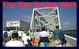 The annual Bay Bridge Walk.