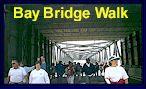 The Bay Bridge Walk happens every Spring.