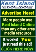 Kent Island Online reaches local and visitors better than any other resource!  Advertise here and increase  your business - Click Here for more info!